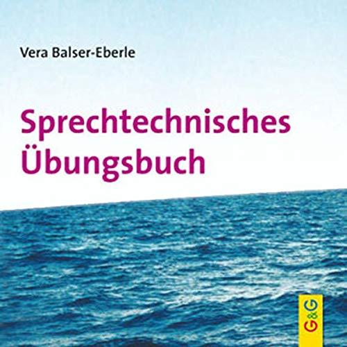 Sprechtechnisches Übungsbuch, CD: Ein Unterrichtsbehelf aus der Praxis für die Praxis