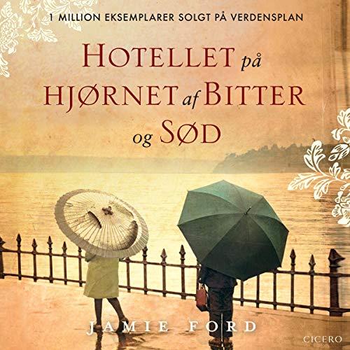 Hotellet på hjørnet af Bitter og Sød audiobook cover art