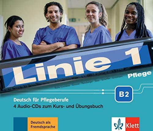 Linie 1 Pflege B2: Deutsch für die Pflege. 4 Audio-CDs zum Kurs- und Übungsbuch (Linie 1: Deutsch in Alltag und Beruf)