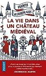 La vie dans un château médiéval par Gies