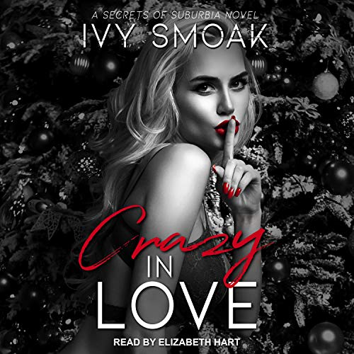 Crazy in Love Audiobook By Ivy Smoak cover art