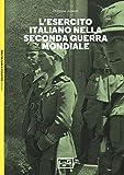 L'esercito italiano nella seconda guerra mondiale...