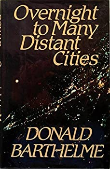 Overnight to Many Distant Cities (Contemporary American Fiction) 0399128689 Book Cover