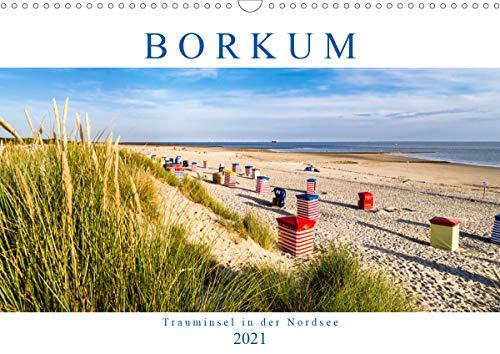 BORKUM Trauminsel in der Nordsee (Wandkalender 2021 DIN A3 quer)