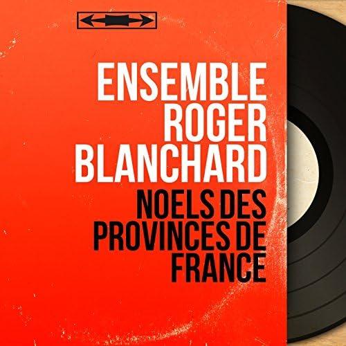 Ensemble Roger Blanchard
