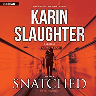 Snatched     Will Trent, Book 6              Written by:                                                                                                                                 Karin Slaughter                               Narrated by:                                                                                                                                 Kathleen Early                      Length: 2 hrs and 11 mins     5 ratings     Overall 4.4