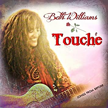 Touche', Songs from Before