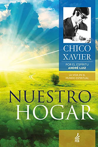 Nuestro Hogar Chico Xavier Online Mytimeplus Net