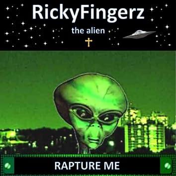 Rapture Me