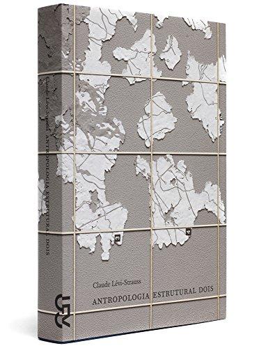 Antropologia Estrutural II - Coleção Ensaios