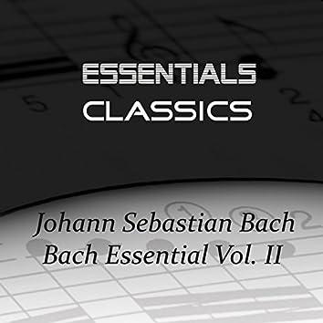 Bach Essential Vol. II