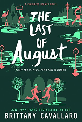The Last of August (Charlotte Holme…