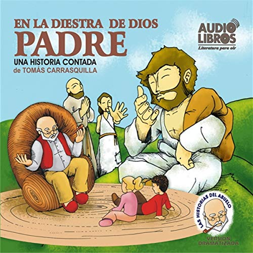 En la Diestra de Dios Padre (Texto Completo) [In God's Right Hand ] audiobook cover art