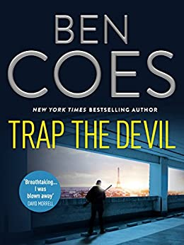 Trap the Devil (Dewey Andreas Thrillers) by [Ben Coes]