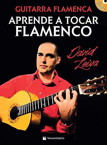 Guitar flamenca. Aprende a tocar flamenco. Con CD-Audio [Lingua spagnola]