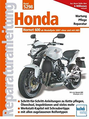 Honda Hornet 600 (PC 41): Einspritzer ohne und mit ABS ab Modelljahr 2007...