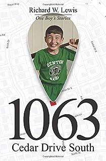 1063 Cedar Drive South: One Boy's Memories