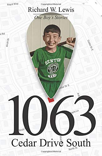 1063 Cedar Drive South: One Boy's Memories
