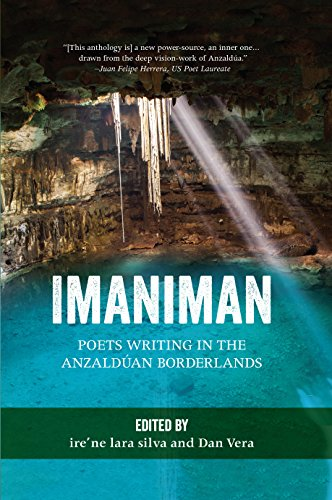 Imaniman: Poets Writing in the Anzaldúan Borderlands (English Edition)
