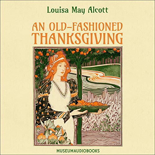 An Old-Fashioned Thanksgiving audiobook cover art