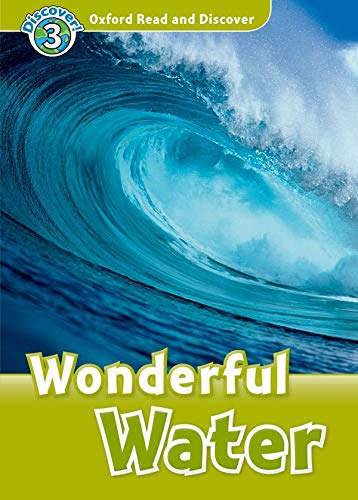 Oxford Read And Discover Wonderful Water (Paperback (Oxford Read and Discover Level 3)の詳細を見る