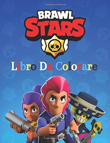 Brawl Stars Libro Da Colorare: sorprendente Brawl Stars libro in italiano per chiunque ami la colorazione fortnite con + 60 fantastici disegni su personaggi, armi .. per ore di divertimento !