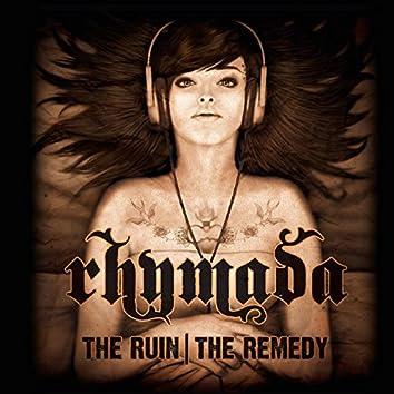 The Ruin, the Remedy