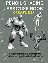 Pencil Shading Practise Book - Creatures: A variety of greyscale drawings with outlines and graphite shade references