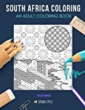 SOUTH AFRICA COLORING: AN ADULT COLORING BOOK: Cape Town & Johannesburg - 2 Coloring Books In 1