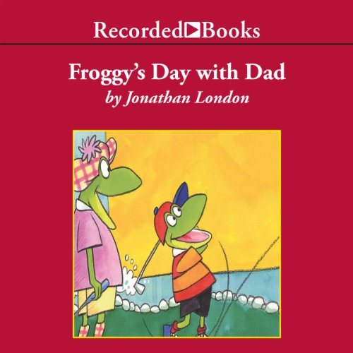 Froggy's Day with Dad audiobook cover art