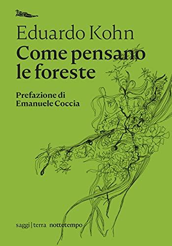 Come pensano le foreste. Antropologia oltre l'umano