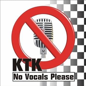 No Vocals Please
