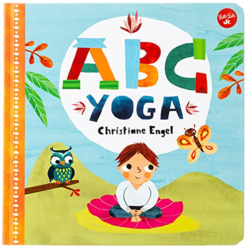 ABC for Me: ABC Yoga (1): Join us and the animals out in nature and learn some yoga!