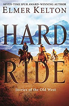 Hard Ride: Stories of the Old West