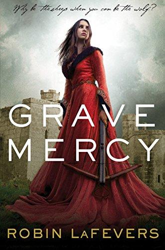 Image of Grave Mercy: His Fair Assassin, Book I (His Fair Assassin Trilogy)