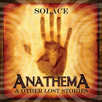 Anathema and Other Lost Stories