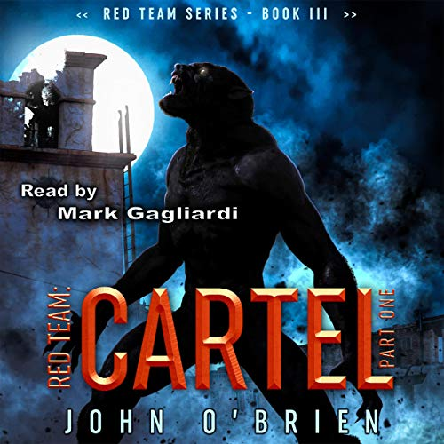 Red Team: Cartel Part One audiobook cover art