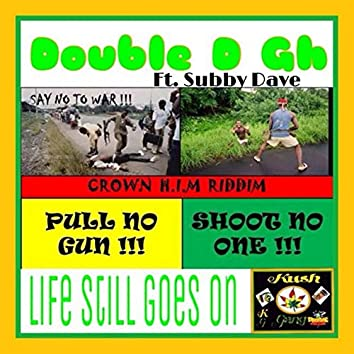 Life Still Goes On (feat. Subby Dave)