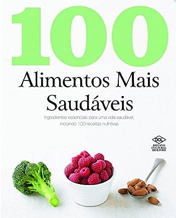 100 Alimentos Mais Saudáveis
