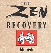 Zen of Recovery by Mel Ash (19-Jan-2000) Paperback