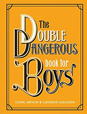 The Double Dangerous Book for Boys by William Morrow