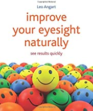 Best improve your eyesight naturally see results quickly Reviews