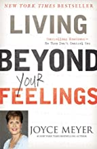 Living Beyond Your Feelings: Controlling Emotions So They Don't Control You PDF