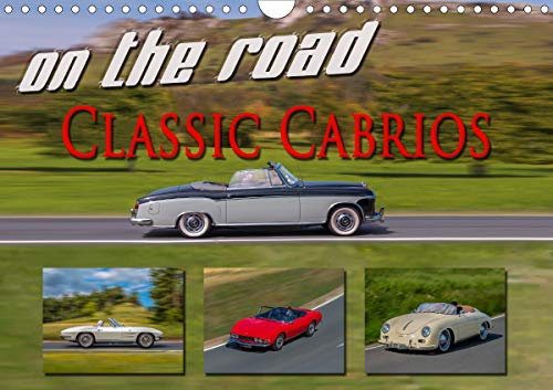 on the road Classic Cabrios (Wandkalender 2021 DIN A4 quer)