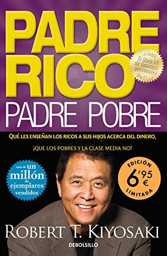Padre Rico, Padre Pobre: Qué les enseñan los ricos a sus