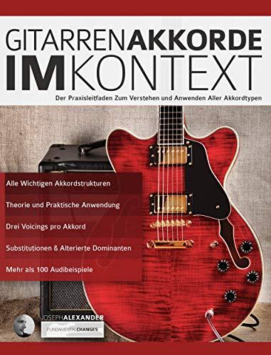 Gitarrenakkorde im Kontext: Konstruktion und Anwendung