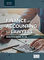 Finance and Accounting for Lawyers, 2nd Edition