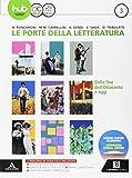 Le porte della letteratura. Per le Scuole superiori. Con e-book. Con espansione online: 3