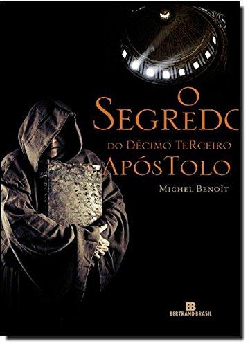O segredo do Décimo Terceiro Apóstolo