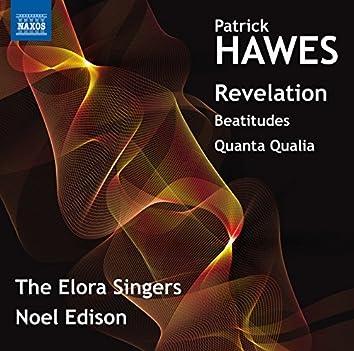 Hawes: Revelation, Beatitudes & Quantia Qualia